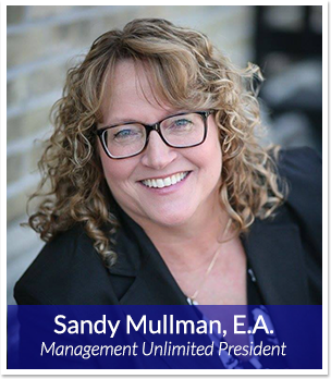 Sandy Mullman, E.A. - Management Unlimited President